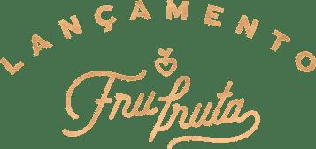 Lançamento Fru-fruta