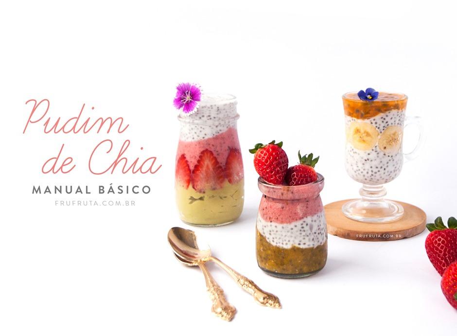 Como Fazer Pudim de Chia – Manual Básico (Com Receita!) | Sem Lactose | Pati Bianco | Fru-fruta