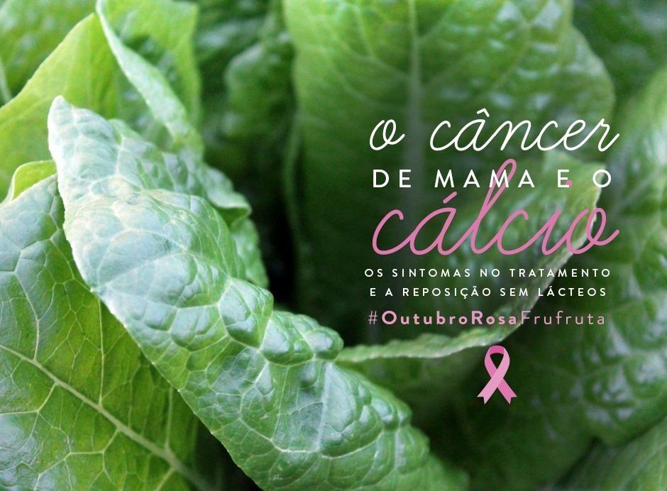 #OutubroRosaFrufruta - O Câncer de Mama e o Cálcio | Outubro Rosa | Fru-fruta